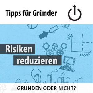Tipps für Gründer - Risiken reduzieren