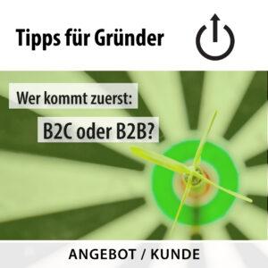B2B oder B2C? Angebot und Kunde –Gründertipp vom 16.09.2020