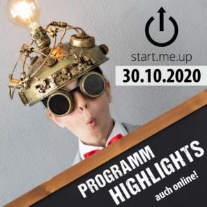 Programm Highlights start.me.up 30. Oktober 2020