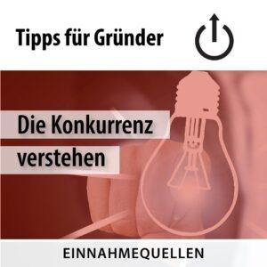Gründertipps: Konkurrenz verstehen